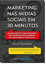 Marketing nas Mídias Sociais em 30 Minutos (Em Portuguese do Brasil)