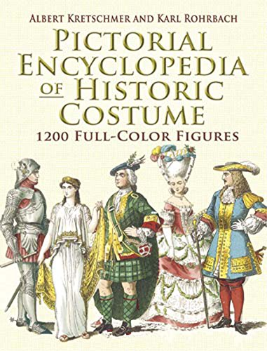 Pictorial Encyclopedia of Historic Costume: 1, 200 Full-color Figures (Dover Fashion and Costumes) por Albert Kretschmer