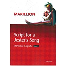 """Script for a Jester's Song"" Marillion Biografie Band 1"