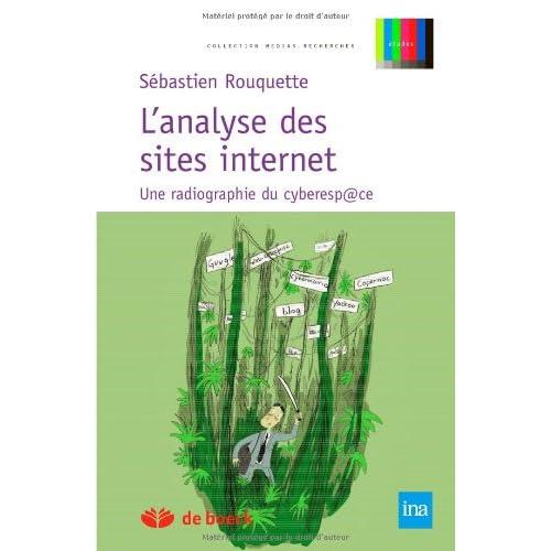 L'analyse des sites Internet : Une radiographie du cyberespace