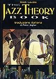 The jazz theory book. Edizione italiana a cura di Fabio Jegher