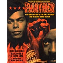 Panther:: Illustrated History of the Black Panther Movement and the Story Behind the Film