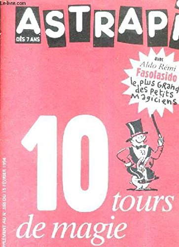astrapi-des-7-ans-10-tours-de-magie-supplement-au-n-368-du-15-fevrier-1994