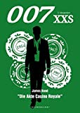 007 XXS - James Bond - Die Akte Casino Royale