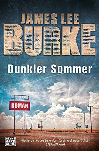 James Lee Burke: Dunkler Sommer