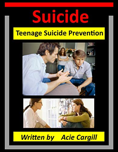Suicide: Teen Suicide Prevention (English Edition)