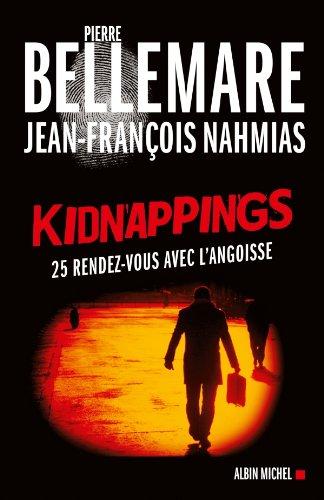 Kidnappings : 25 rendez-vous avec l'angoisse