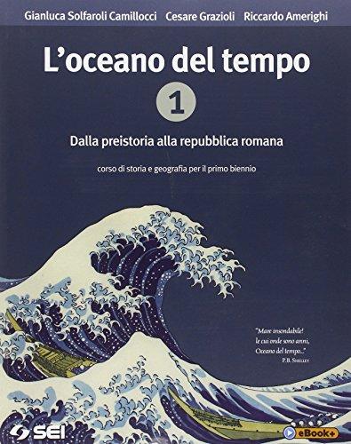 L'oceano del tempo. Con cittadinanza e Costituzione. Per le Scuole superiori. Con e-book: 1