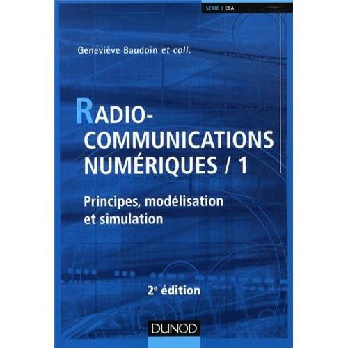 Radiocommunications numériques - T 1 - Tome 1 - 2e éd