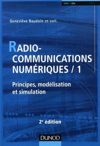 Radiocommunications numériques - T 1 - Tome 1 - 2e éd par Geneviève Baudoin