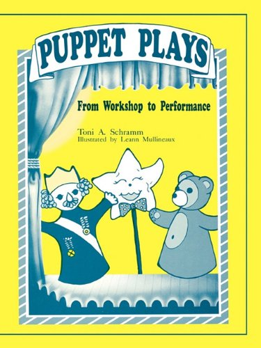 Puppet Plays: From Workshop to Performance -