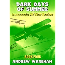 Dark Days of Summer (Innocents At War Series, Book 4)