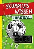 Skurriles Wissen: Fußball: Der höchste Sieg in einem offiziellen Länderspiel war 31:0 … und 99 weitere unnütze Fakten