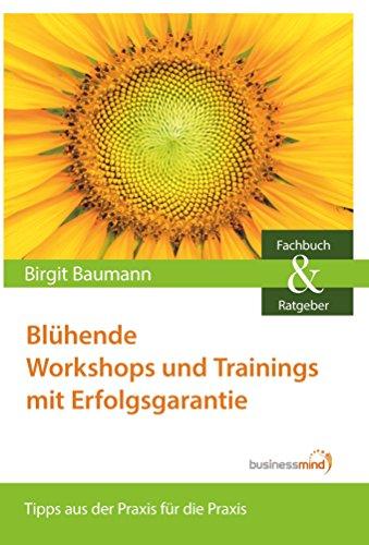blhende-workshops-und-trainings-mit-erfolgsgarantie