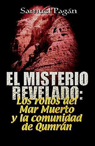 El Misterio Revelado: The Mystery Revealed Spanish por Samuel Pagan