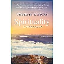 Spirituality: A User's Guide (English Edition)