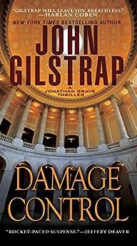 Damage Control (A Jonathan Grave Thriller Book 4) by [Gilstrap, John]
