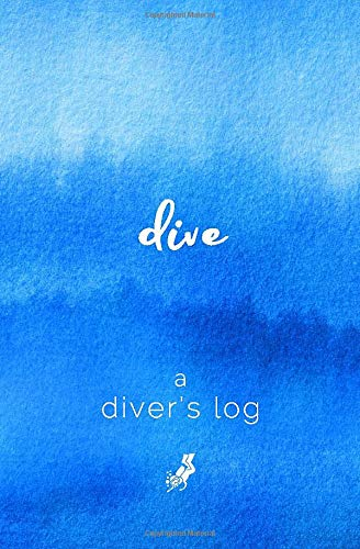 A Diver's Log: Diving Log Book | 5.25 x 8 SCUBA Dive Record | Logbook | Soft-Cover Journal (Bcd Travel)