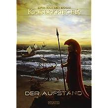 Kaiserkrieger 4: Der Aufstand