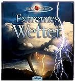 Insider Wissen - Extremes Wetter - H M Mogil, Barbara G. Levine