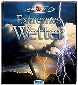 Insider Wissen - Extremes Wetter