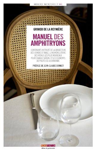 Manuel des amphitryons par Alexandre Balthazar Laurent Grimod de la Reynière