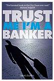 Trust Me, I'm a Banker (Dave Hart 2)