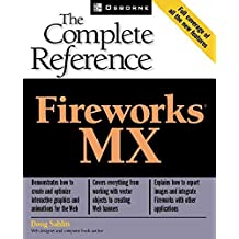 [(Fireworks MX : The Complete Reference)] [By (author) Doug Sahlin] published on (August, 2002)