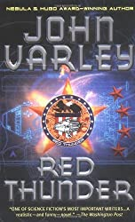 Red Thunder by John Varley (2004-04-27)