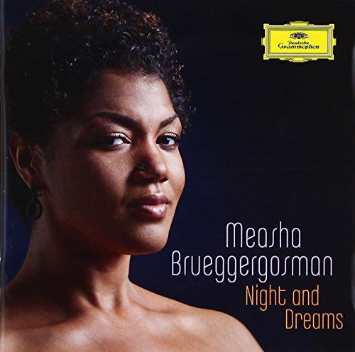 Measha Brueggergosman : Night and Dreams