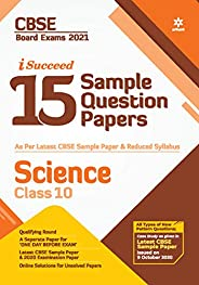 CBSE New Pattern 15 Sample Paper Science Class 10 for 2021 Exam with reduced Syllabus