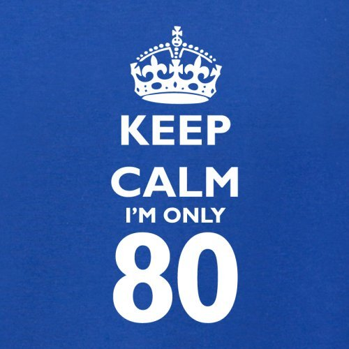 Keep calm I'm only 80 - Herren T-Shirt - 13 Farben Royalblau