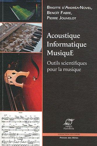 Acoustique-Informatique-MusiquE: Outils scientifiques pour la musique