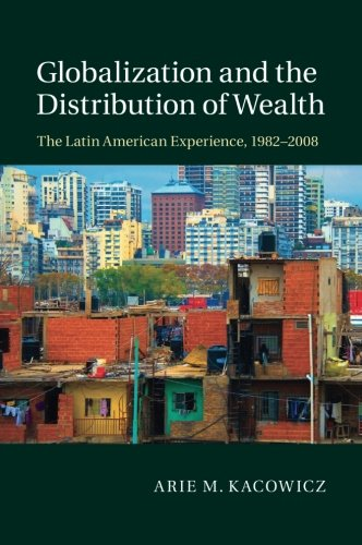 Globalization and the Distribution of Wealth por Arie M. Kacowicz