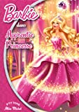 Barbie : Barbie Apprentie Princesse