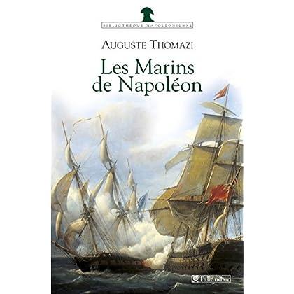 Les Marins de Napoléon (Bibliothèque napoléonienne)