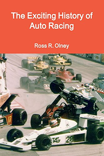 The Exciting History of Auto Racing por Ross R. Olney