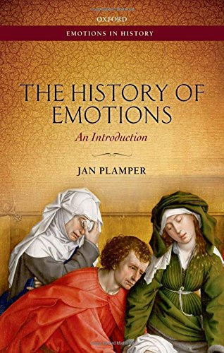 The History of Emotions: An Introduction (Emotions In History)
