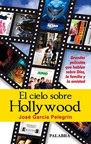 El cielo sobre Hollywood (Palabra hoy) por José García Pelegrín