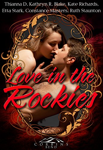 Love in the Rockies: A Corbin's Bend Valentine's Day Collection (English Edition)