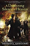 Deafening Silence in Heaven, A : A Remy Chandler Novel by Thomas E. Sniegoski (2015-10-08)