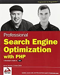 Professional Search Engine Optimization with PHP: A Developer's Guide to SEO by Jaimie Sirovich (2007-04-16)
