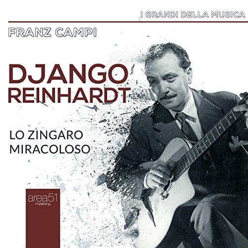 Django Reinhardt: Lo zingaro miracoloso  Audiolibri