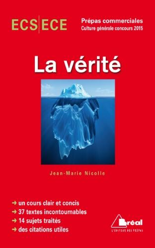 Thème de culture générale HEC 2015 - La vérit�...