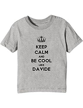 Keep Calm And Be Cool Like Davide Bambini Unisex Ragazzi Ragazze T-Shirt Maglietta Grigio Maniche Corte Tutti...