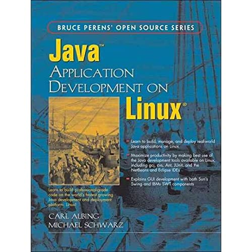 [(Java Application Development on Linux)] [By (author) Michael Schwarz ] published on (November, 2004)