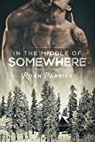In the Middle of Somewhere (English Edition)