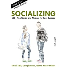 What to Say: Socializing Bundle: 600+ Words, Phrases, and Usages! (English Edition)