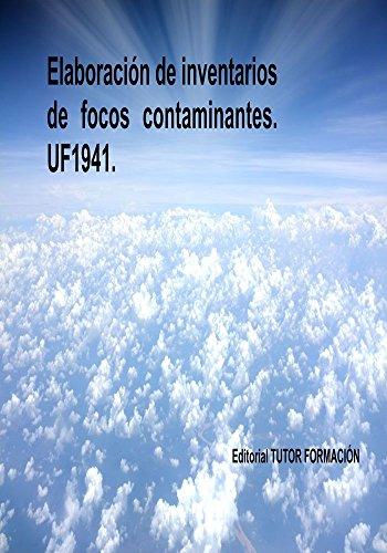 Elaboración de inventarios de focos contaminantes. UF1941. por Lucía Grijalbo Fernández