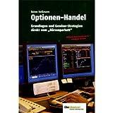 Optionen-Handel: Grundlagen und Gewinn-Strategien direkt vom Börsenparkett
